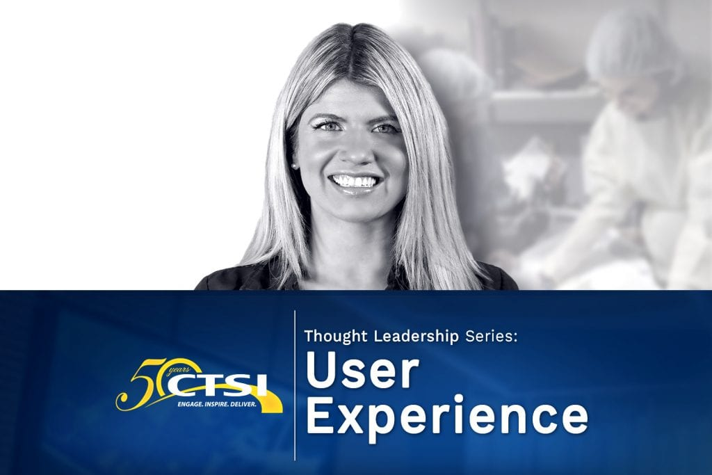 CTSI Thought Leadership Series: User Experience