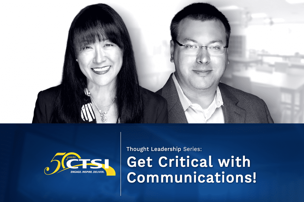 CTSI Thought Leadership - Get Critical with Communications!